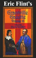 Cover for 'Eric Flint's Grantville Gazette Volume 18'