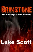 Cover for 'Brimstone: The North Lyell Mine Disaster'