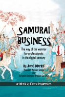 Cover for 'Samurai Business: The Way of the Warrior for Professionals in the Digital Century'
