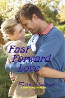 Cover for 'Fast Forward Love'