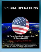 Cover for 'Air Force Doctrine Document 3-05, Special Operations - USAF Special Operations Forces (AFSOF), Special Ops Legacy, Air Commandos, Agile Combat Support, Mayaguez Incident'