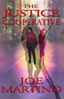Cover for 'The Justice Cooperative'