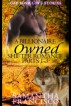 Owned: A Billionaire Shifter Romance Parts 1-3 by Samantha Francisco