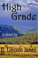 Cover for 'High Grade: A Novel'