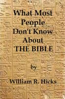 Cover for 'What Most People Don't Know About The Bible'