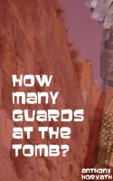 Cover for 'How Many Guards at the Tomb?'
