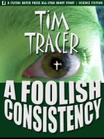 Cover for 'A Foolish Consistency'