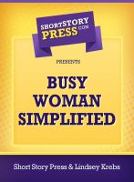 Cover for 'Busy Woman Simplified'