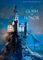 Cover for 'A Clash of Honor (Book #4 in the Sorcerer's Ring)'