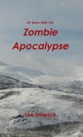 Cover for '20 Years After The Zombie Apocalypse'