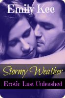 Cover for 'Stormy Weather: Erotic Lust Unleashed'