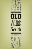 Cover for 'The Old Weird South'