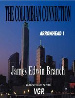 Cover for 'The Columbian Connection (Arrowhead 1)'