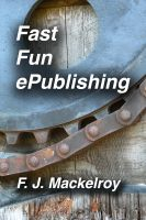 Cover for 'Fast Fun ePublishing'