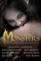 Cover for 'Here Be Monsters - An Anthology of Monster Tales'