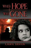 Cover for 'When Hope Was Gone'