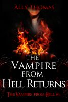 Cover for 'The Vampire from Hell Returns - The Vampire from Hell (Part 4)'