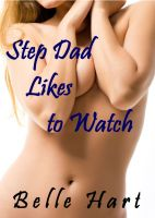 Cover for 'Step Dad Likes to Watch'