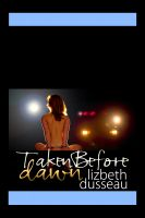 Cover for 'Taken Before Dawn'