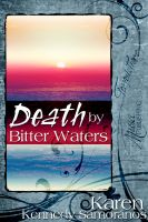 Cover for 'Death By Bitter Waters'