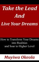 Cover for 'Take the Lead and Live Your Dreams'
