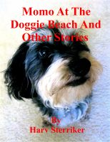 Cover for 'Momo At The Doggie Beach And Other Stories'