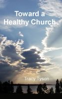 Cover for 'Toward a Healthy Church'
