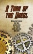 A Turn of the Wheel by Cogwheel Press