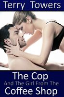 Cover for 'The Cop And The Girl From The Coffee Shop'