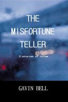 Cover for 'The Misfortune Teller: Three Stories of Crime'