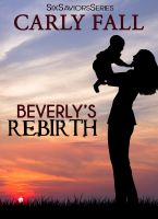 Carly Fall - Beverly's Rebirth