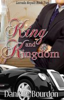 Cover for 'King and Kingdom (Royals Book 2)'