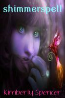 Cover for 'Shimmerspell: A Faerie Tale Girl Novella, #1'