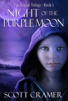 Cover for 'Night of the Purple Moon (The Toucan Trilogy, Book #1)'