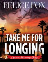 Cover for 'Take Me for Longing'