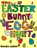 Cover for 'The Easter Bunny Egg Hunt - Children's Easter Game Book'