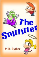Cover for 'The Snitfitter'
