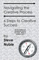 Cover for 'Navigating The Creative Process: 6 Steps to Creative Success'