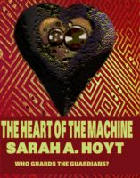Cover for 'The Heart Of The Machine'