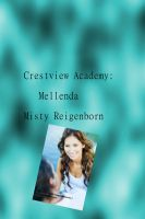 Cover for 'Crestview Academy: Mellenda'