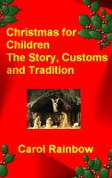 Cover for 'Christmas for Children - The Story, Customs and Tradition'