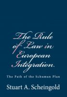 Cover for 'The Rule of Law in European Integration: The Path of the Schuman Plan'
