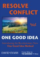 Cover for 'Resolve Conflict With One Good Idea'