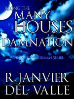 Cover for 'Along the Many Houses of Damnation'