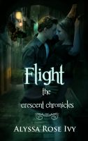 Cover for 'Flight (The Crescent Chronicles #1)'