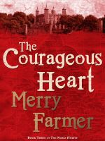 Cover for 'The Courageous Heart'
