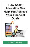 Cover for 'How Asset Allocation Can Help You Achieve Your Financial Goals'