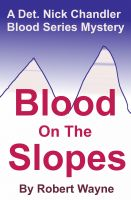 Cover for 'Blood on the Slopes'