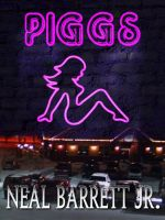 Cover for 'PIGGS - A Novel with Bonus Screenplay'