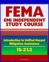 Cover for '21st Century FEMA Study Course: Introduction to Unified Hazard Mitigation Assistance (IS-212) - HMA Grant Programs'